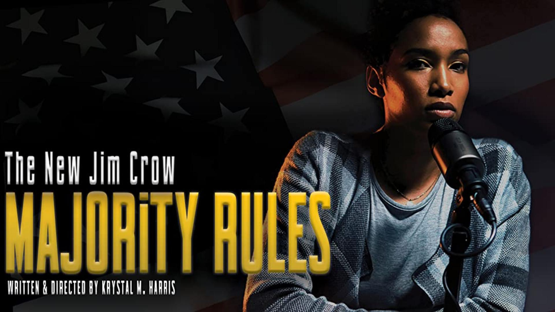 The New Jim Crow: Majority Rules