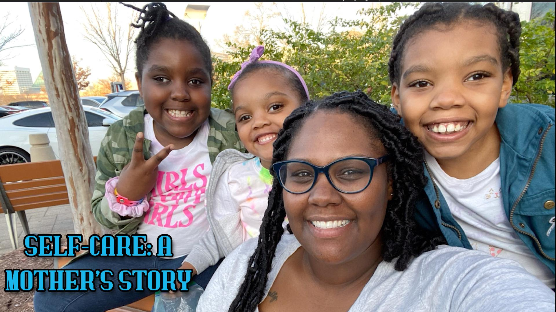 Self-Care: A Mother's Story