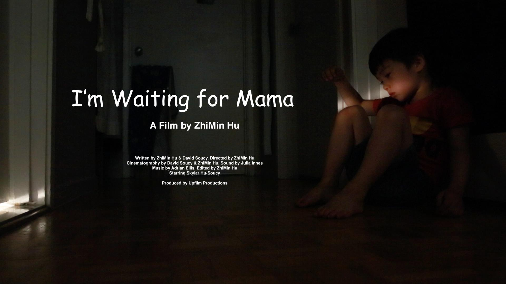 I'm Waiting for Mama